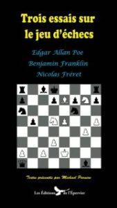 Trois essais sur le le jeu d'échecs